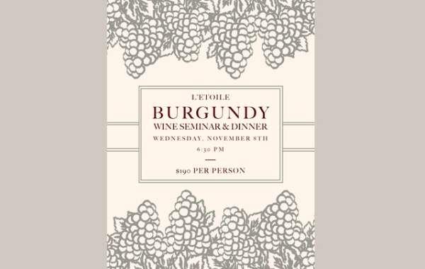 Burgundy Wine Seminar & Dinner