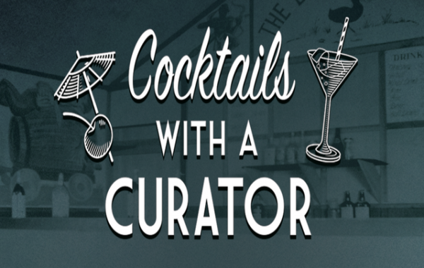 COCKTAILS WITH A CURATOR: TRIVIA NIGHT!