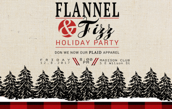 Flannel & Fizz Holiday Party