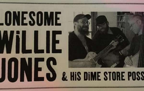 Lonesome Willie Jones & his Dime Store Posse