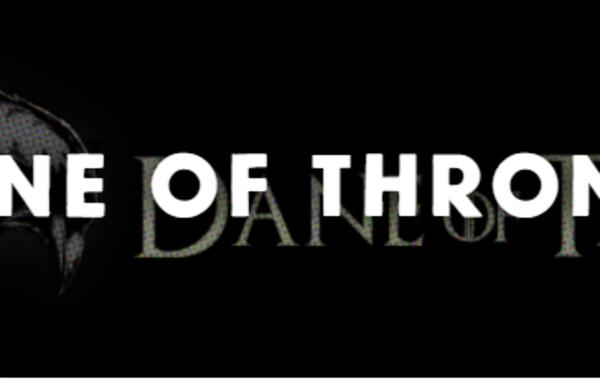 Dane of Thrones