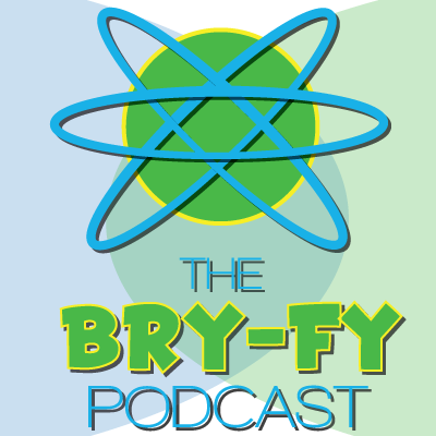 Bry-fy Podcast