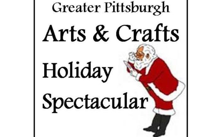 Greater Pittsburgh Arts & Crafts Holiday Spectacular