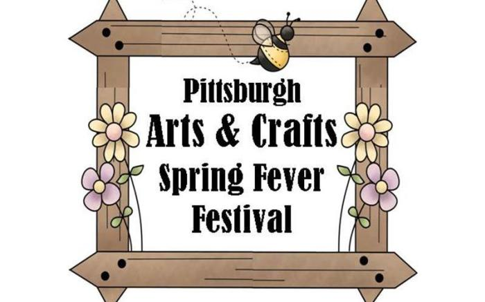 Pittsburgh Arts & Crafts Spring Fever Festival