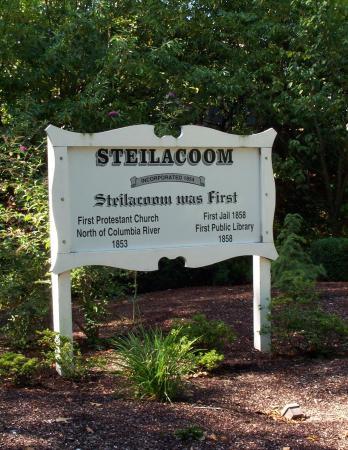 Steilacoom Was First sign in Steilacoom, Washington