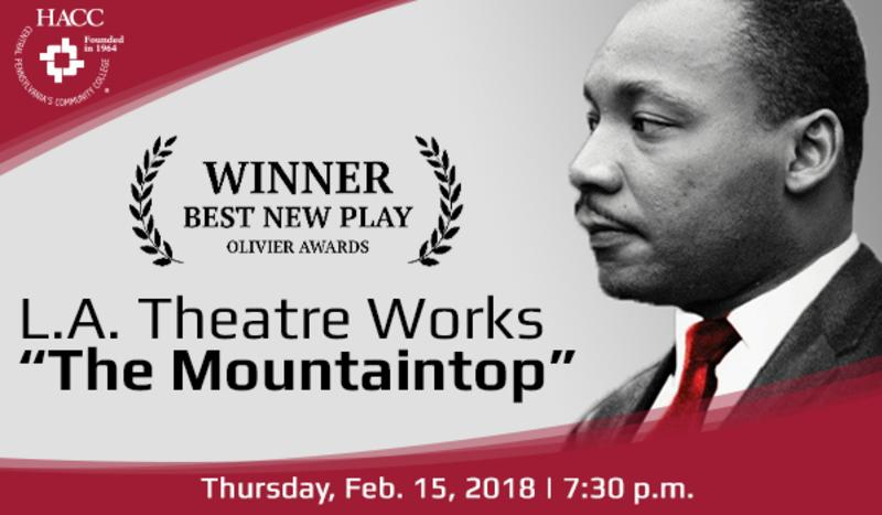 "L.A. Theatre Works ""The Mountaintop"" at HACC"