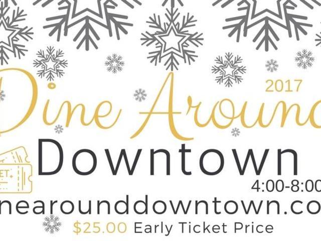"Second Saturday, ""Dine Around Downtown"""