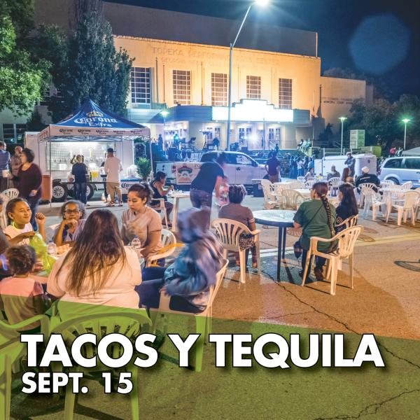 Tacos y Tequila Sept. 15