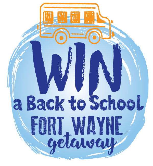 Win a Back to School Fort Wayne Getaway