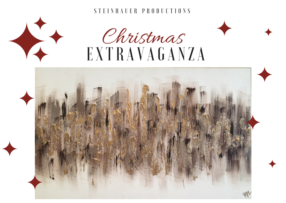 Steinhauer Productions' Christmas Extravaganza