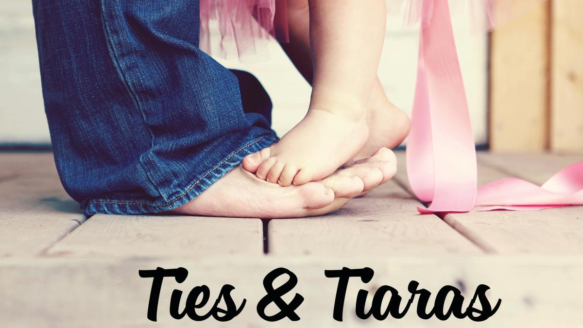 Ties & Tiaras