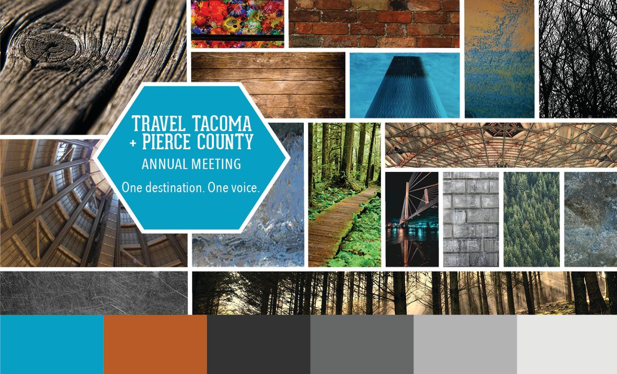 Travel Tacoma and Pierce County Annual Meeting. One Destination. One Voice