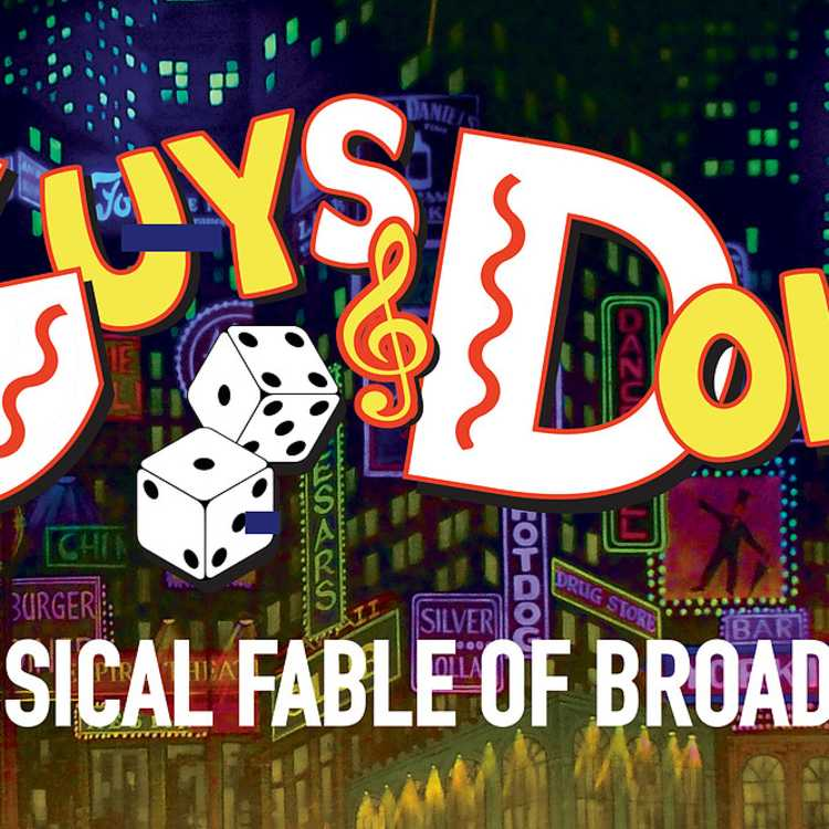 """Rivertown Theaters for the Performing Arts presents: """"Guys and Dolls"""""""