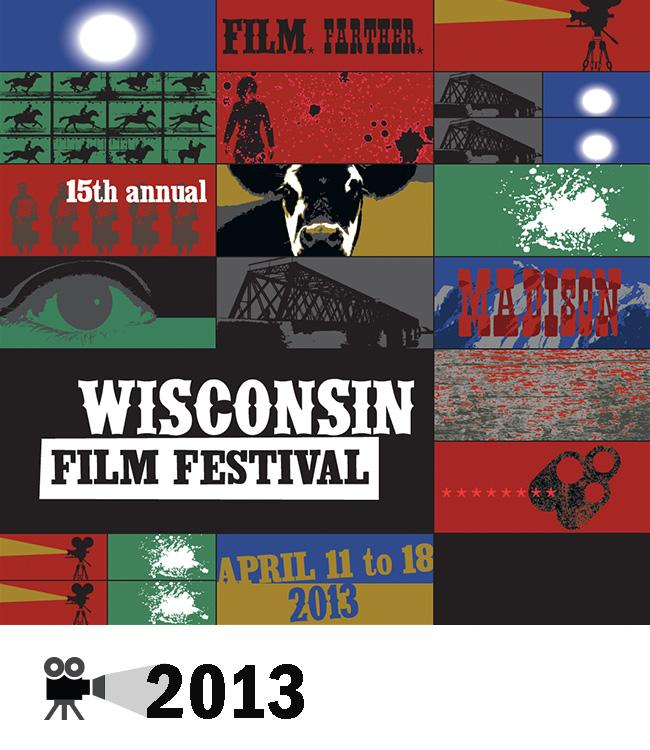 2013 Poster: Wisconsin Film Festival