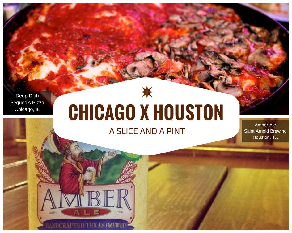 Chicago x Houston - Pizza and Beer