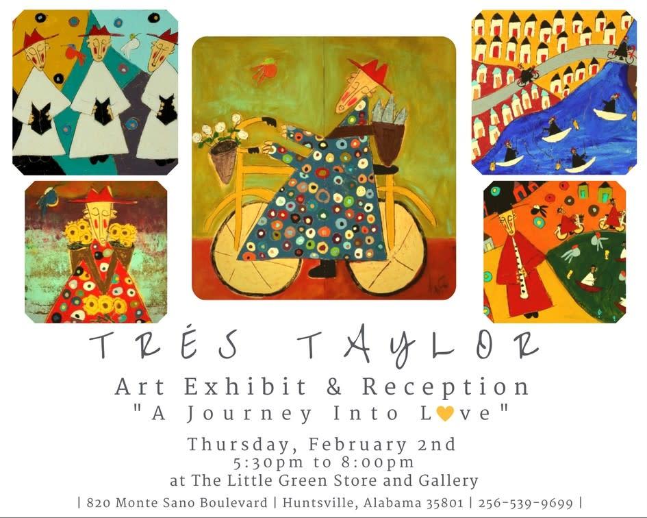 Tres Taylor Art Exhibit Flyer