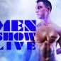 Men Show Live