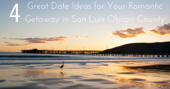 Date Ideas In San Luis Obispo