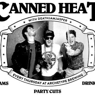Canned Heat: All-Vinyl DJ Night