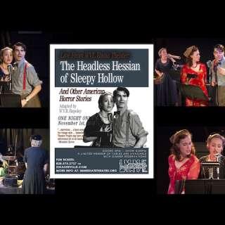 Live From WVL Radio Theater: The Headless Hessian of Sleepy Hollow