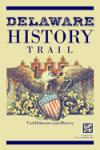 Delaware History Trail Sign