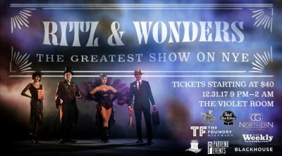 Ritz & Wonders NYE Show