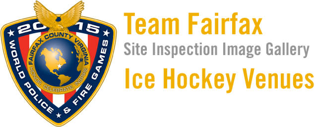 2015 World Police & Fire Games Site Inspection: Ice Hockey Venues Image Gallery Header