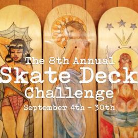 The 8th Annual Skate Deck Challenge
