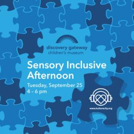 Sensory-Inclusive Afternoon