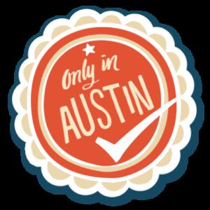 Visit Austin Only in Austin sticker