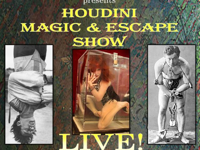 Houdini Magic & Escape Show