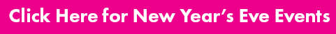 Click Here for New Year's Eve Events