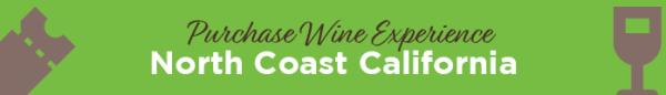 North Coast California Wine Experience