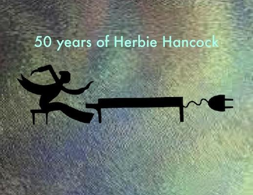 Jazz Revelations: 50 Years of Herbie Hancock