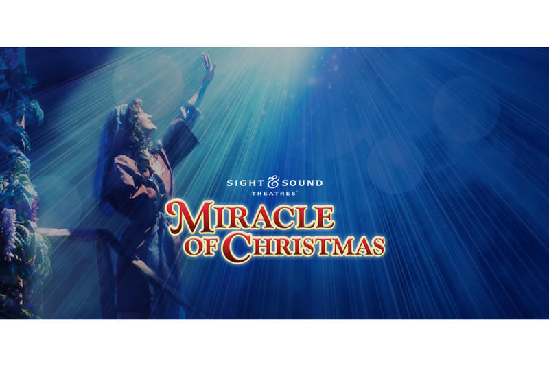 Miracle of Christmas at Sight & Sound Theatre