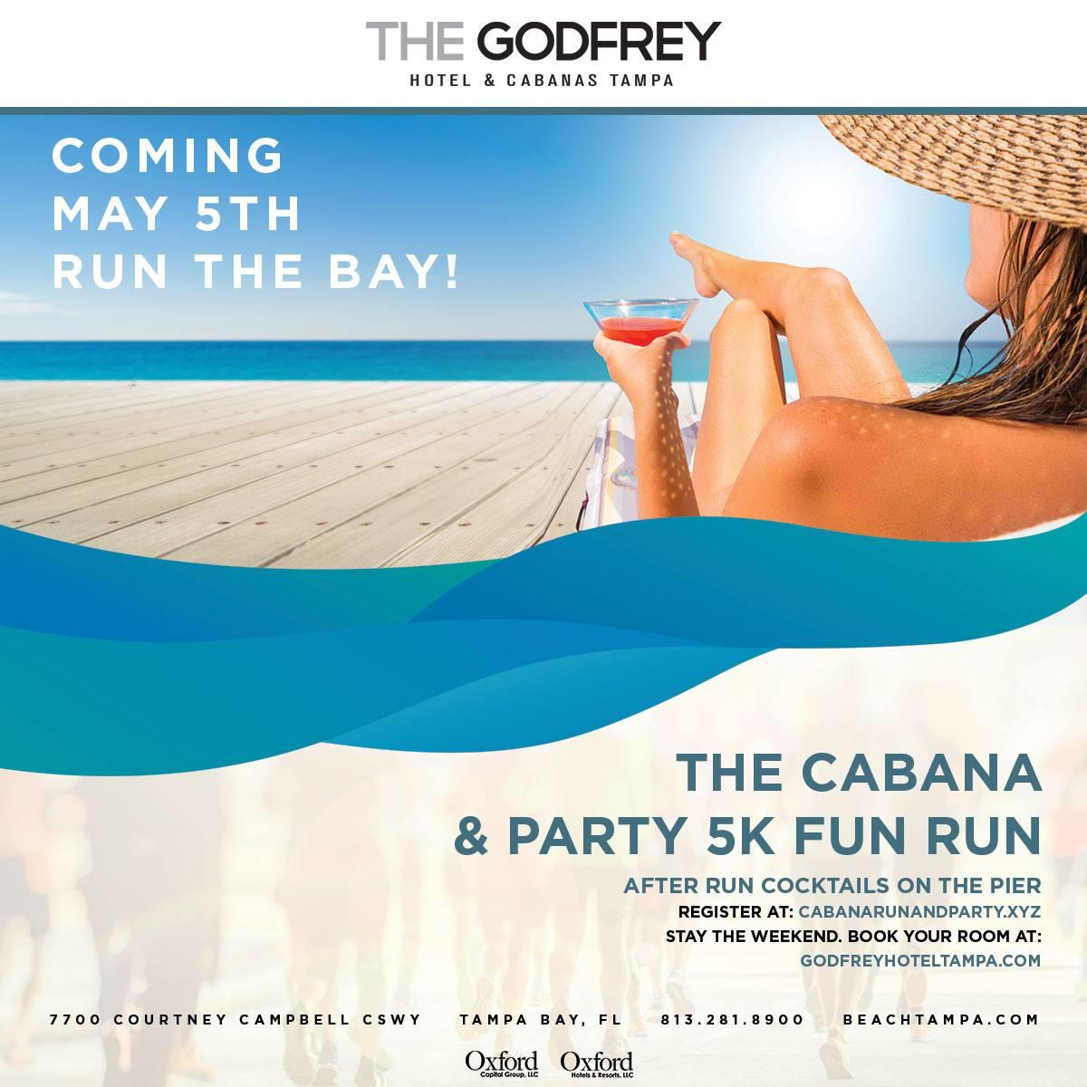 The Godfrey Hotel & Cabanas Tampa Party 5k Fun Run