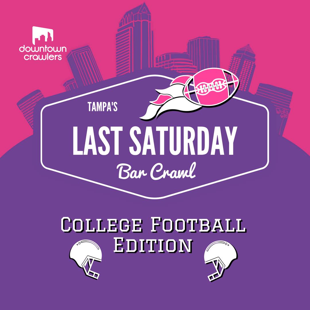 Tampa's Last Saturday Crawl - College Football Edition
