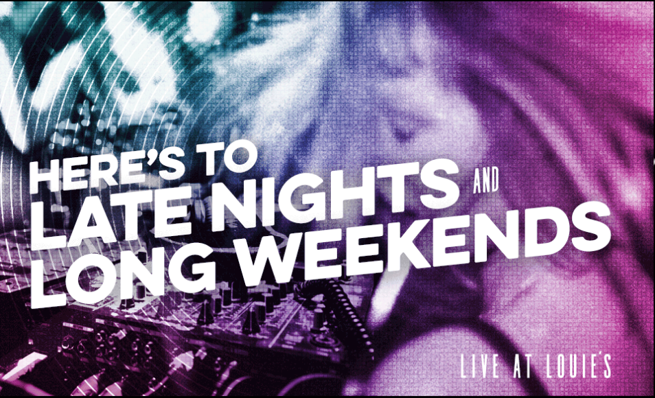 BAR LOUIE - DJ Night/Late Night Happy Hour