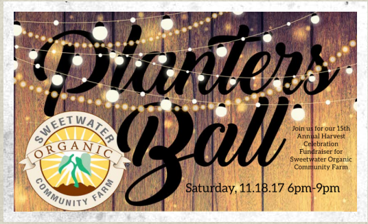 15th Annual Planter's Ball at Sweetwater Organic Community Farm