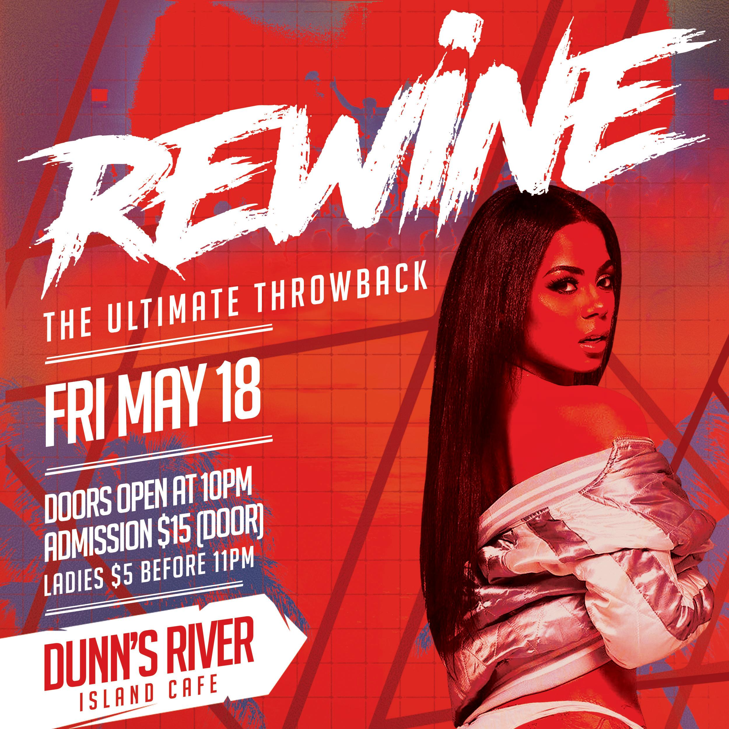 Rewine: The Ultimate Throwback (At Dunn's River Island Cafe)