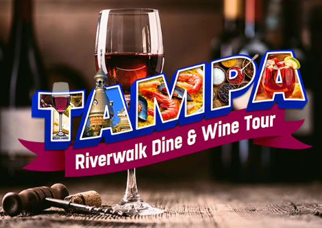 Tampa Riverwalk Dine & Wine Tour