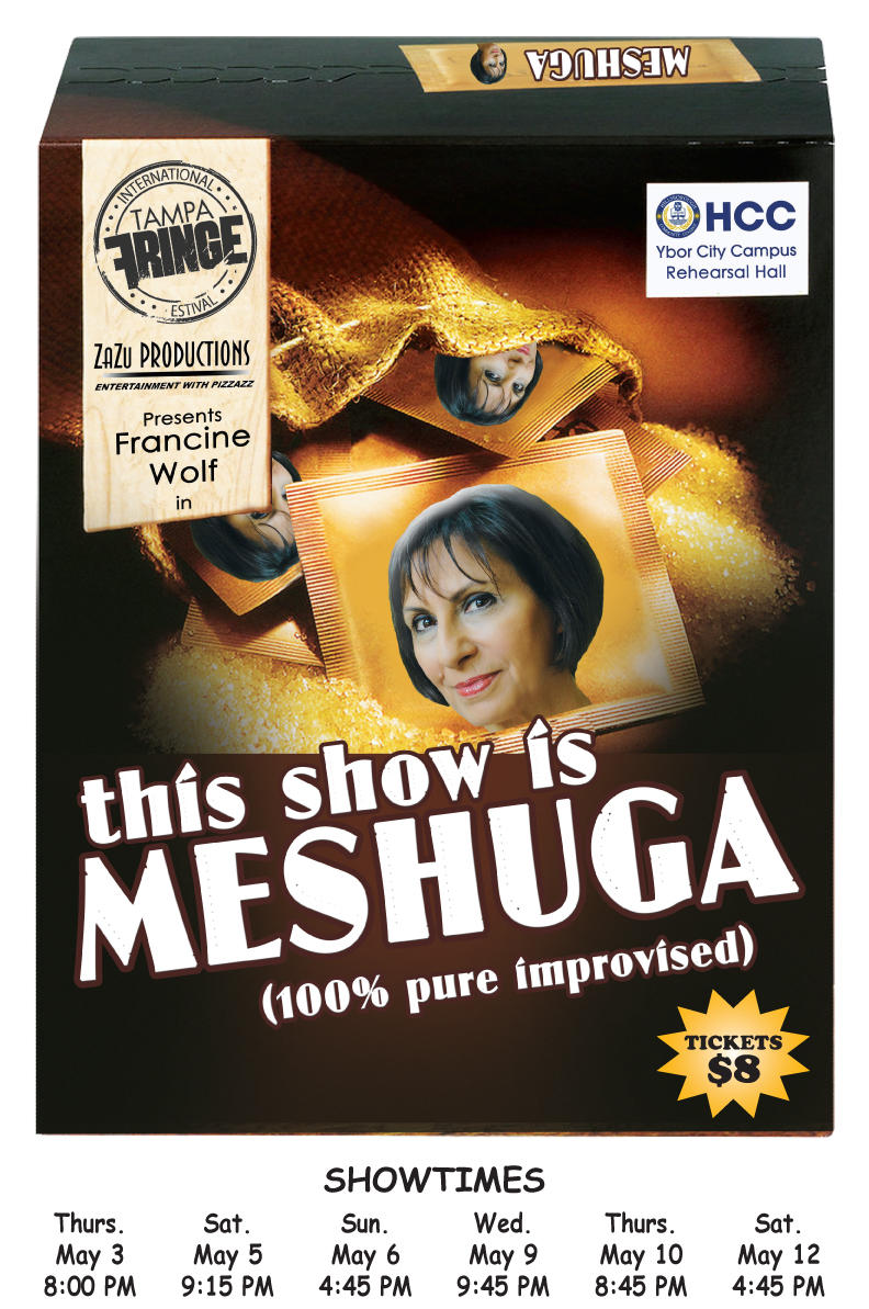 "Tampa Bay International Fringe Festival - Solo Improv --""This Show is Meshuga"""