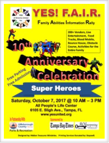 10th Anniversary Celebration YES! F.A.I.R.  (Family Abilities Information Rally) Theme:  SUPER HEROES