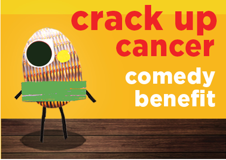 12th Annual Crack Up Cancer Comedy Benefit