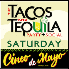 The Tacos & Tequila Party + Social