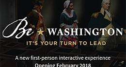 Be Washington - Mount Vernon