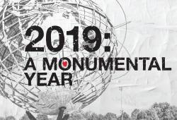 2019 A Monumental Year