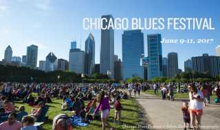 Chicago Blues Festival: June 9-11, 2017