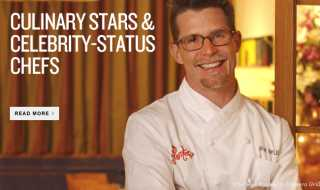 Culinary Stars & Celebrity Status Chefs