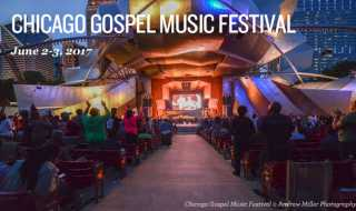 Chicago Gospel Music Festival: June 2-3, 2017
